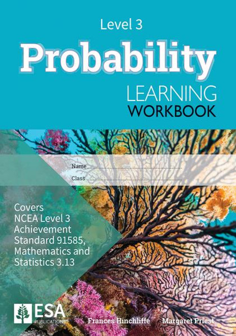 Level 3 Probability 3.13 Learning Workbook (new edition)