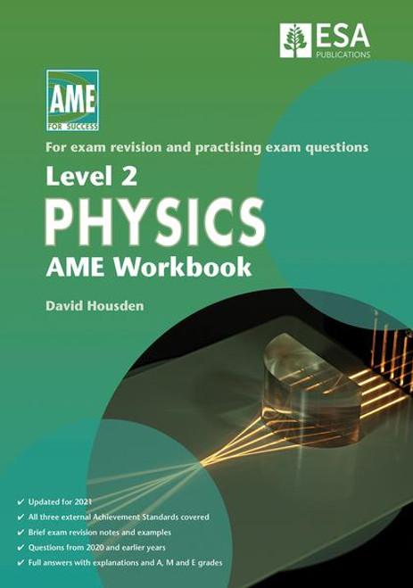 Level 2 Physics AME Workbook 2021