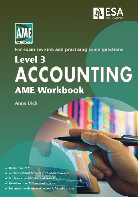 Level 3 Accounting AME Workbook 2021