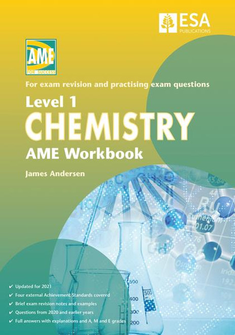 Level 1 Chemistry AME Workbook 2021