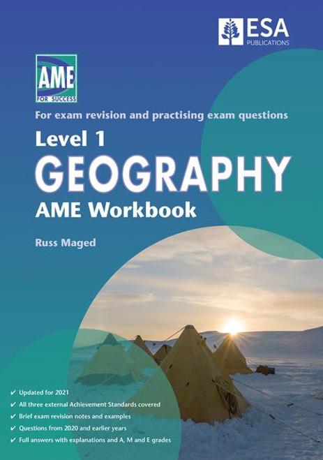 Level 1 Geography AME Workbook 2021