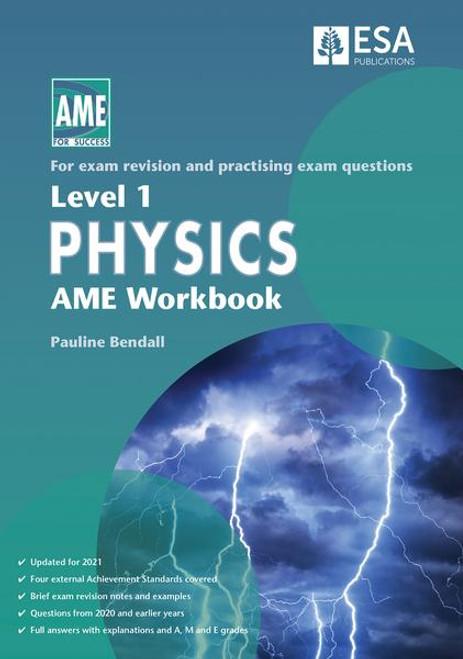 Level 1 Physics AME Workbook 2021