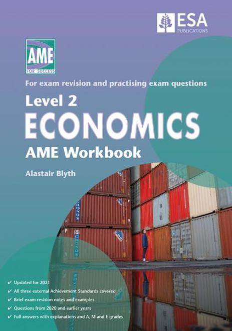 Level 2 Economics AME Workbook 2021