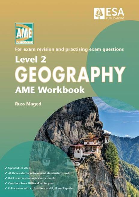 Level 2 Geography AME Workbook 2021