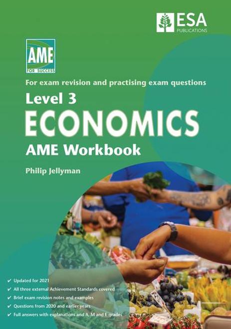 Level 3 Economics AME Workbook 2021