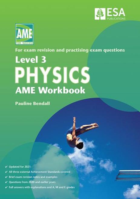 Level 3 Physics AME Workbook 2021