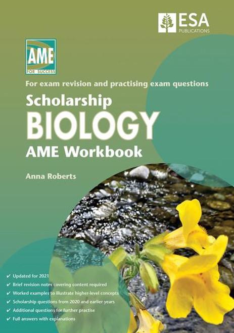 Scholarship Biology AME Workbook 2021