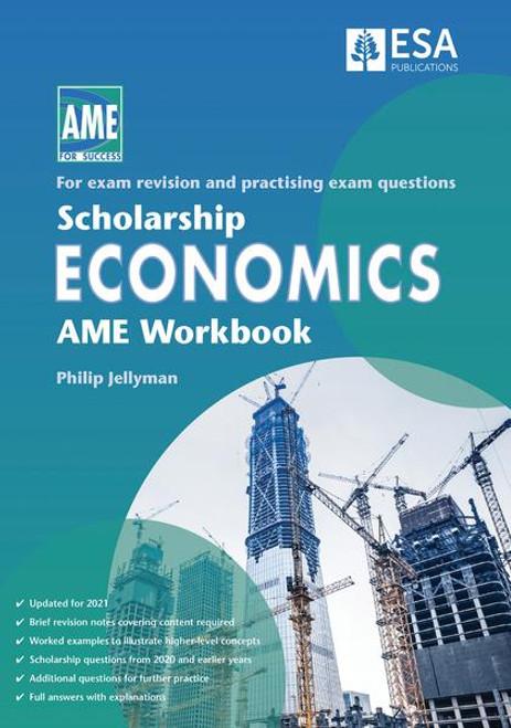 Scholarship Economics AME Workbook 2021