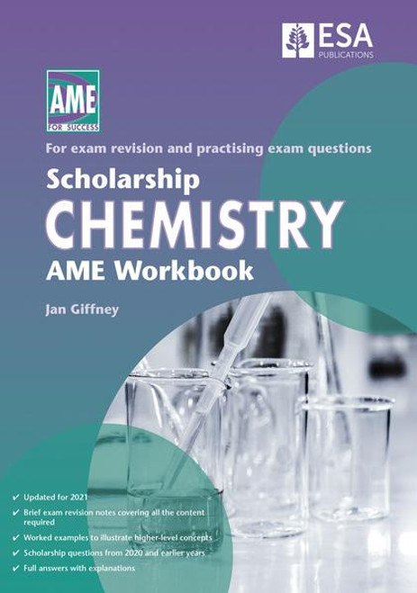 Scholarship Chemistry AME Workbook 2021