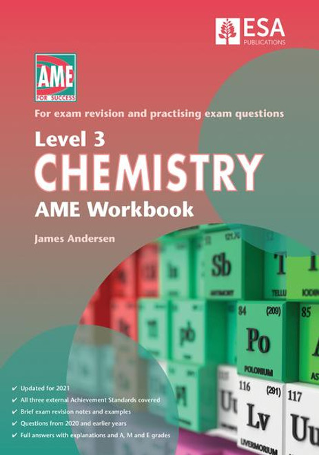 Level 3 Chemistry AME Workbook 2021