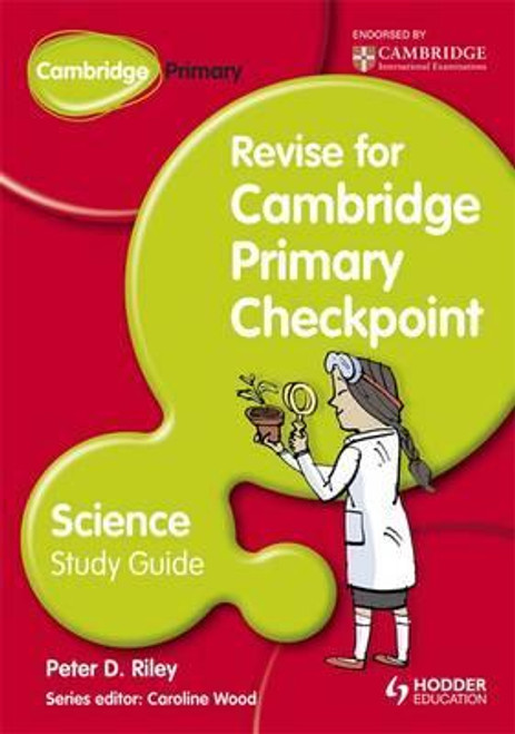 Revise for Primary Checkpoint Science Study Guide