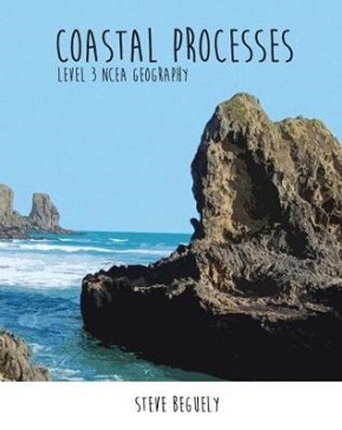 Coastal Processes: NCEA Level 3 Geography