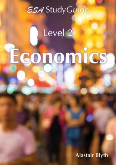 Level 2 ESA Economics Study Guide