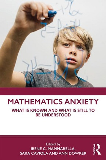 Mathematics Anxiety: What is Known and What is still to be Understood