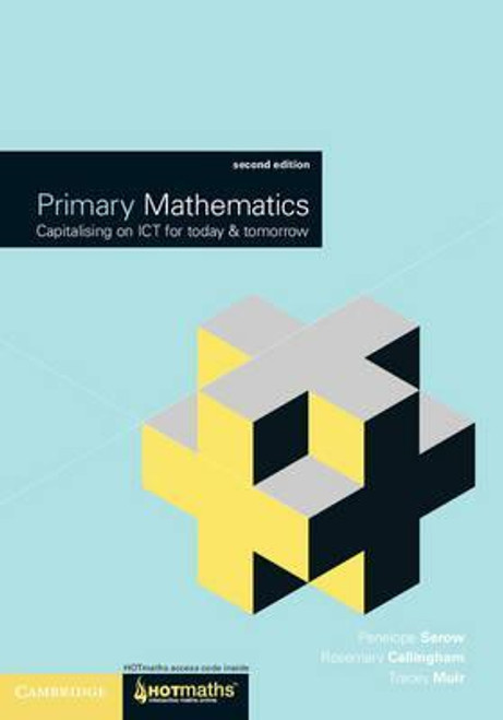 Primary Mathematics (2e)Capitalising on ICT for Today and Tomorrow
