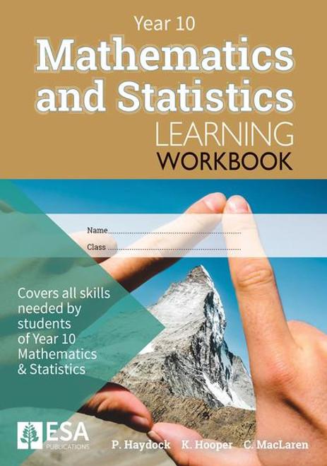 ESA Year 10 Mathematics and Statistics Learning Workbook
