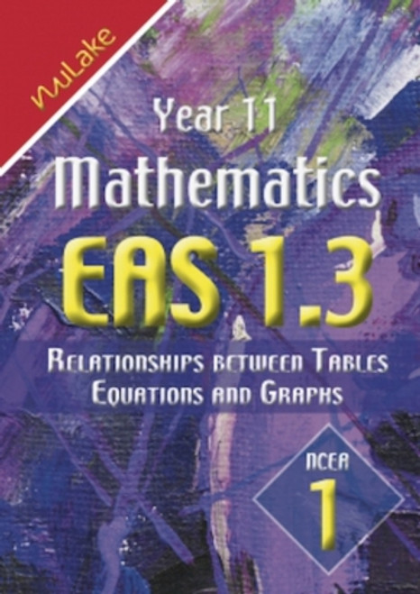 Nulake EAS 1.3 Relationships Between Tables, Equations and Graphs
