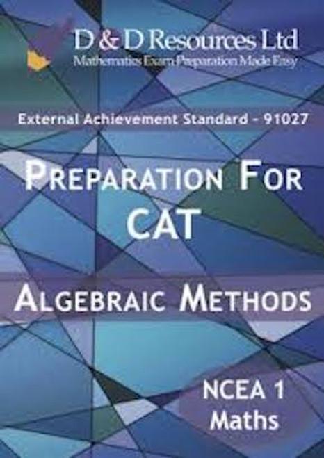 91027 Preparation for CAT: Algebraic Methods