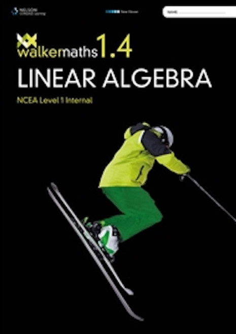 Walker Maths: Linear Algebra 1.4
