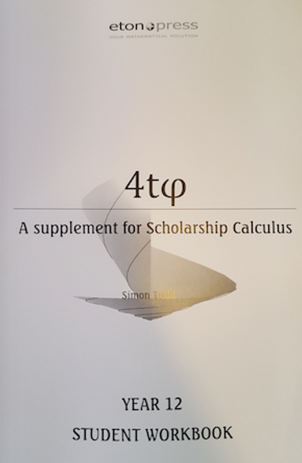 4tᵩ Year 12 Scholarship Calculus Workbook