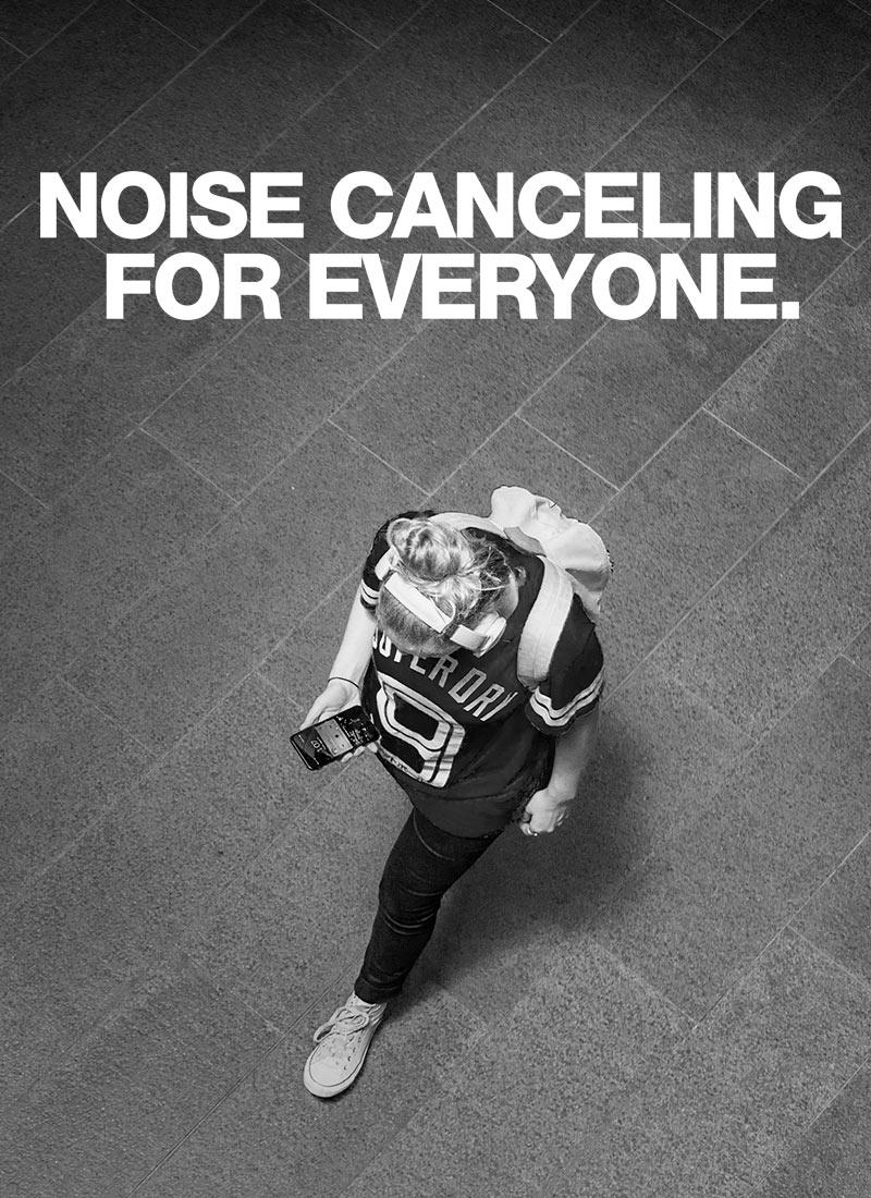 Cancelación de ruido para todos.