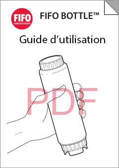 FIFO Bottle™ User Guide - French