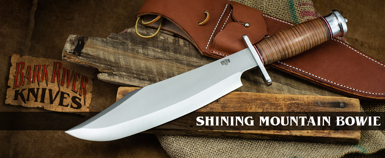 Bark River Knives: Shining Mountain Bowie