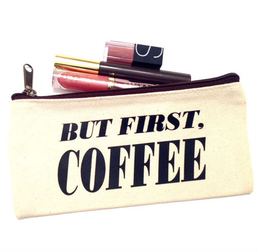 But First, Coffee Canvas Make Up Bag