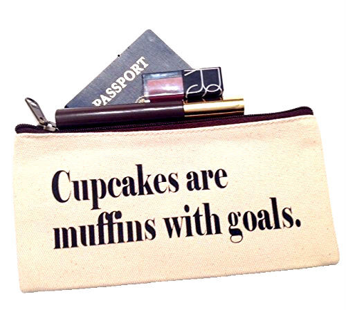 Cupcakes Are Muffins With Goals Make Up Bag