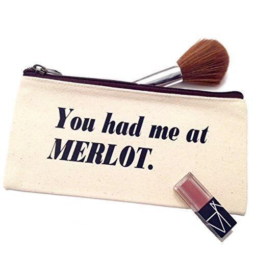 You Had Me At Merlot Canvas Make Up Bag