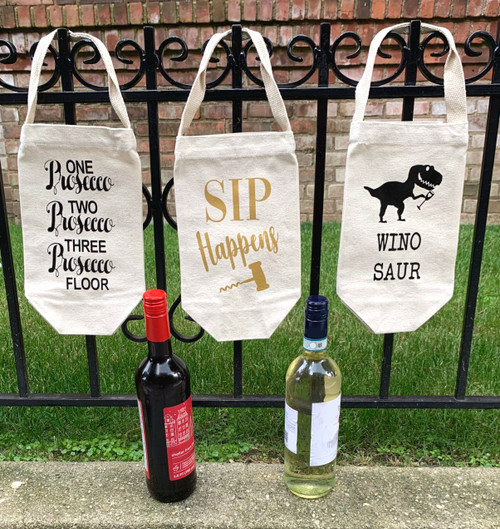 One Prosecco, Two Prosecco, Three Prosecco, Floor Wine Tote Sip Happens Wine Tote Winosaur Wine Tote