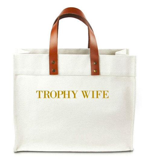 Trophy Wife Canvas Tote Bag w/ Leather Straps