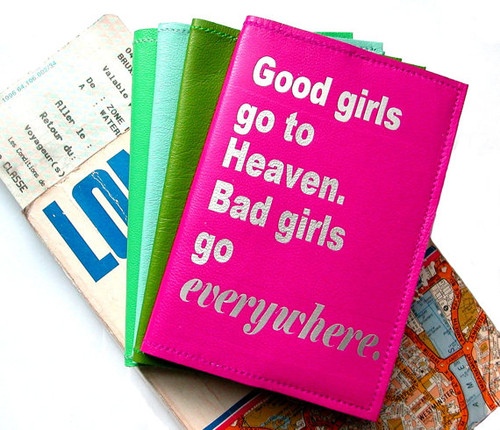Good Girls Go To Heaven. Bad Girls Go Everywhere Passport Cover - Mae West, Witty Passport Cover