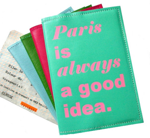 Paris Is Always A Good Idea Passport Cover - Personalized Location