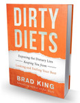 Dirty Diets Book By Brad King 1 book   9780981064239