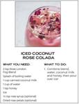Ice Coconut Rose Colada Recipe