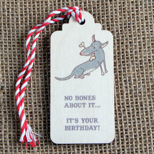 Wooden Printed Gift Tag - No Bones About It