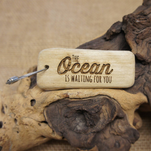 Engraved Driftwood Keyring - The Ocean is Waiting for You