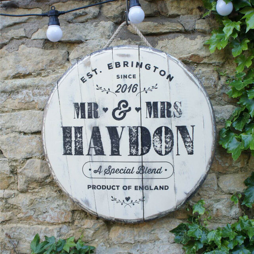 Wooden Barrel End Gift Sign - ideal for Anniversaries or as a wedding gift.