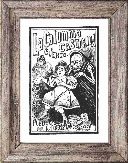 Day of the Dead Poster / Print - La Calumnia
