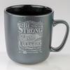 Be Strong and Courageous Joshua 1:9 Mug