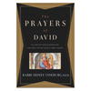 Prayers of David - 40 Devotions Examining The Man After God's Own Heart