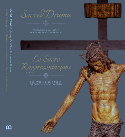 Sacred Drama: Performing the Bible in Renaissance Florence – The Exhibition Guide