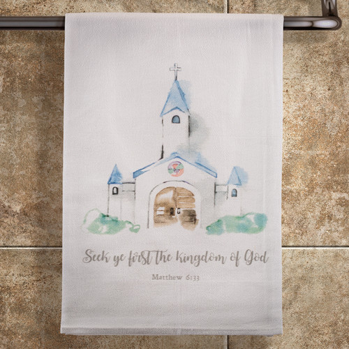 Seek Ye First the Kingdom Towel