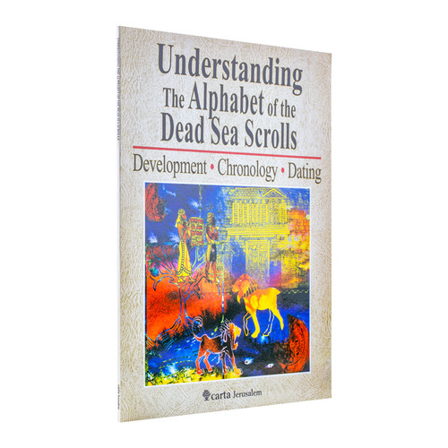 Understanding the Alphabet of the Dead Sea Scrolls