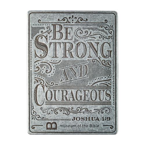 Be Strong and Courageous Magnet