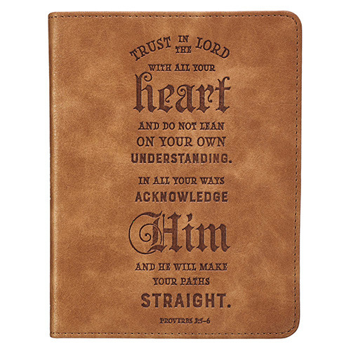 Trust in The Lord Brown Faux Leather Journal - Proverbs 3: 5-6