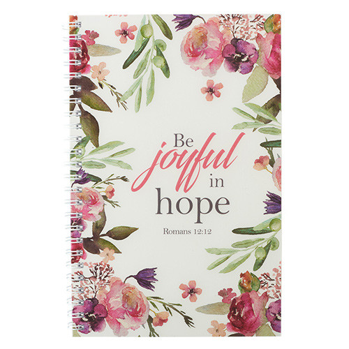 Be Joyful in Hope Wirebound Notebook - Romans 12:12