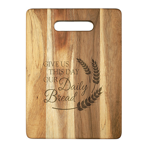 Our Daily Bread Wood Cutting Board