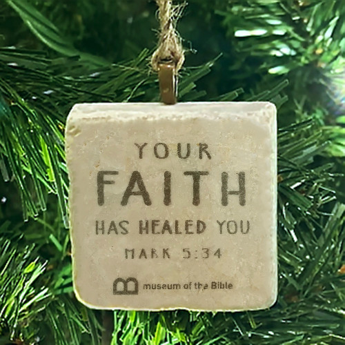 Faith Has Healed You Stone Ornament - USA